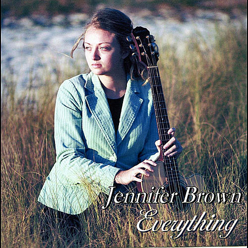 Everything de Jennifer Brown