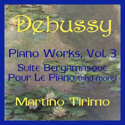 Debussy Piano Works Vol. 3 de Martino Tirimo