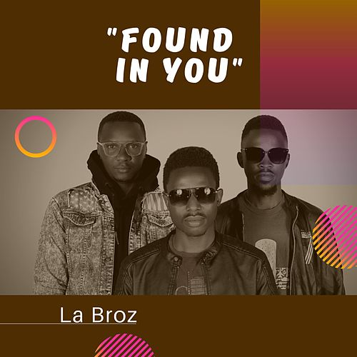 Found in You von Br'oZ