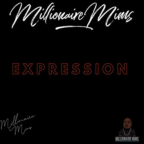 Expression by Millionaire Mims