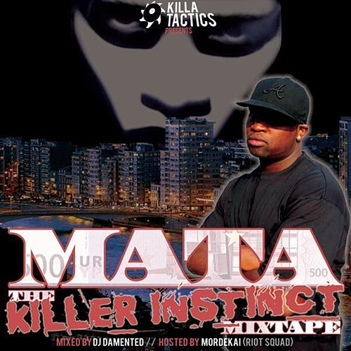 Killer Instinct Mixtape de Mata the Man