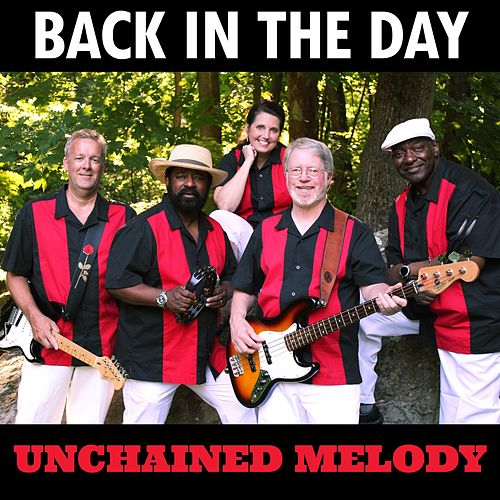 Unchained Melody von Back in the Day