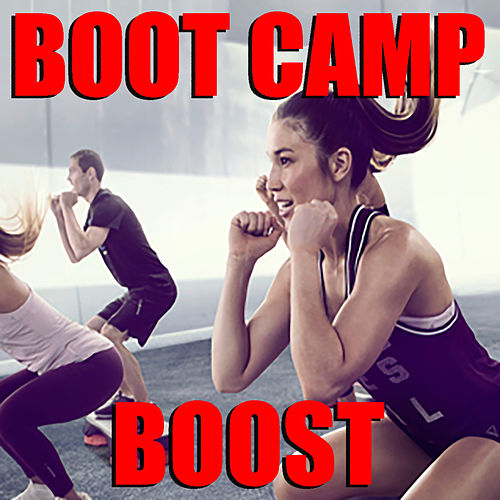 Boot Camp Boost by Various Artists