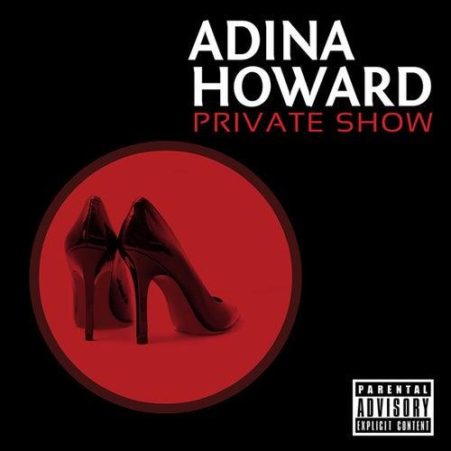 Private Show by Adina Howard