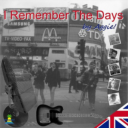 I Remember the Days by Aggie