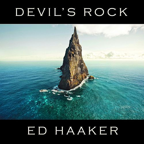 Devil's Rock di Ed Haaker