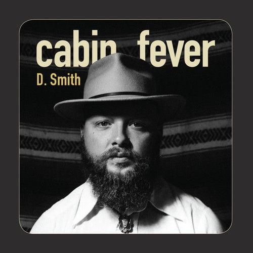 Cabin Fever de D. Smith