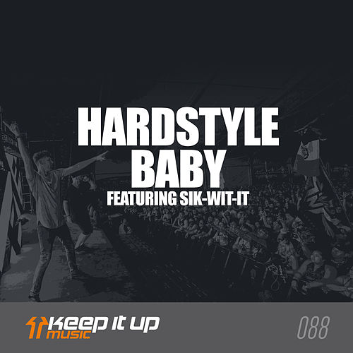 Hardstyle Baby by Frontliner