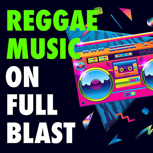 Reggae Music On Full Blast de Various Artists