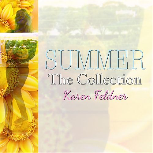 Summer: The Collection de Karen Feldner