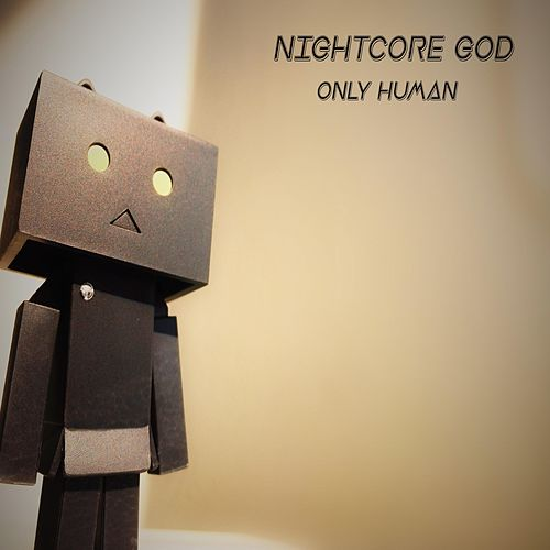 Only Human de Nightcore God