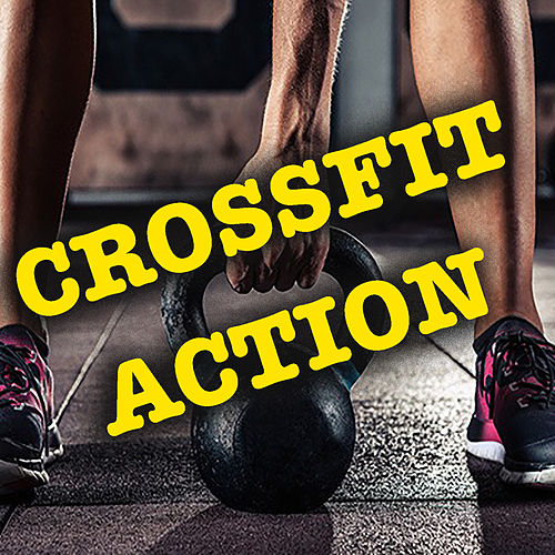 Crossfit Action by Various Artists