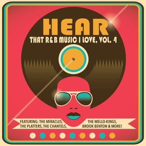 Hear That R&B Music I Love, Vol. 4 de Various Artists