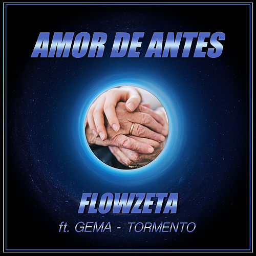 Amor de Antes di Flowzeta