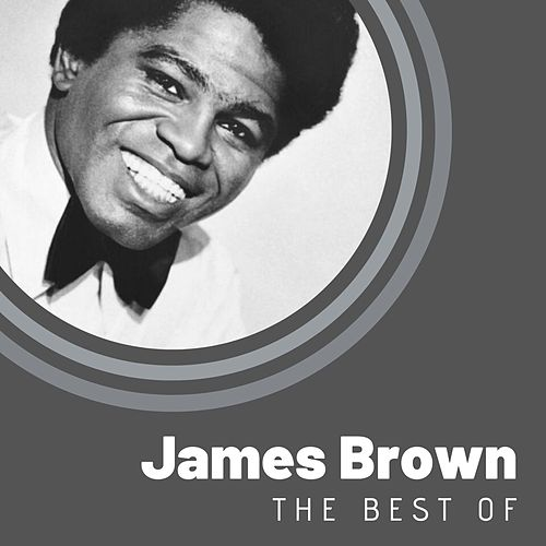 The Best of James Brown von James Brown