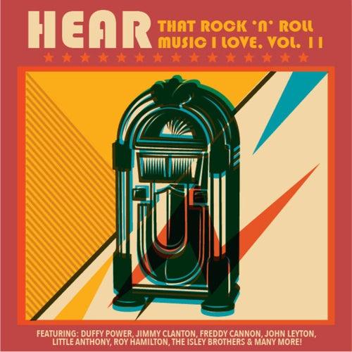 Hear That Rock 'n' Roll Music I Love, Vol. 11 de Various Artists