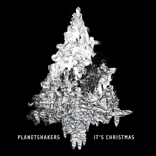 It's Christmas de Planetshakers