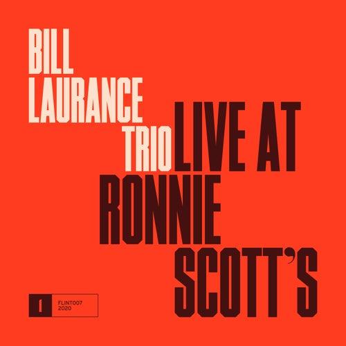 Live at Ronnie Scott's de Bill Laurance