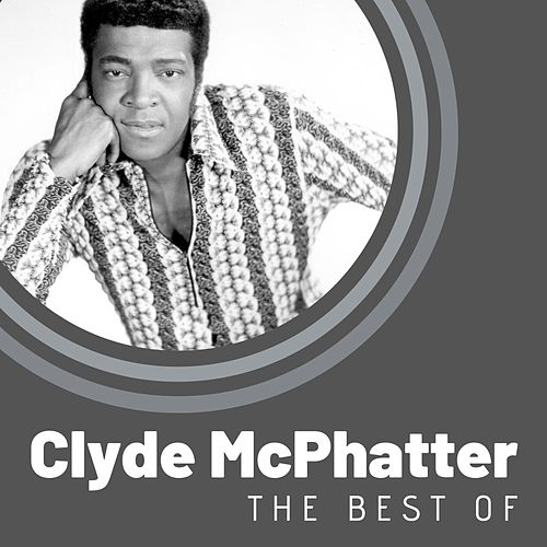 The Best of Clyde McPhatter by Clyde McPhatter