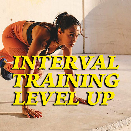 Interval Training Level Up de Various Artists