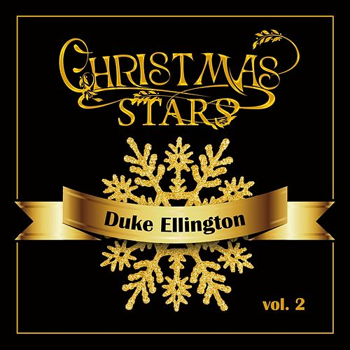 Christmas Stars: Duke Ellington, Vol. 2 von Duke Ellington