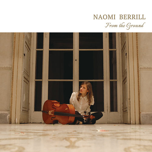 From the Ground by Naomi Berrill