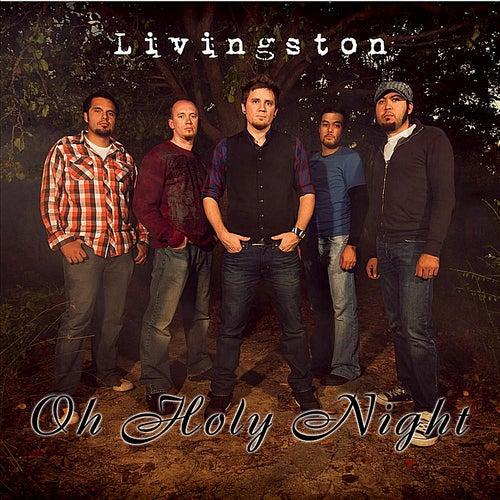 Oh Holy Night von Livingston