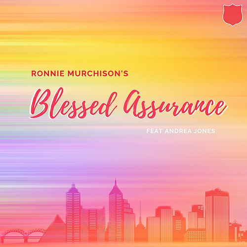Blessed Assurance (feat. Andrea Jones) von Ronnie Murchison