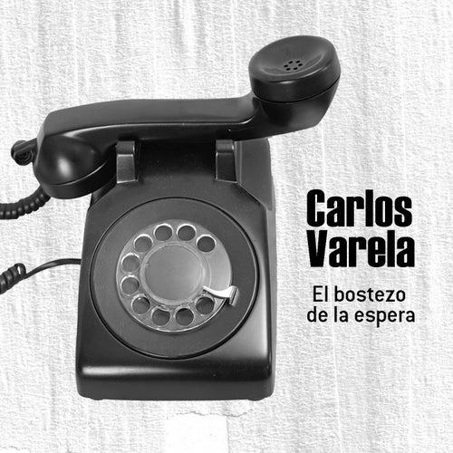 El Bostezo de la Espera by Carlos Varela