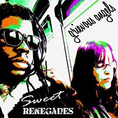 Sweet Renegades by Grievous Angels