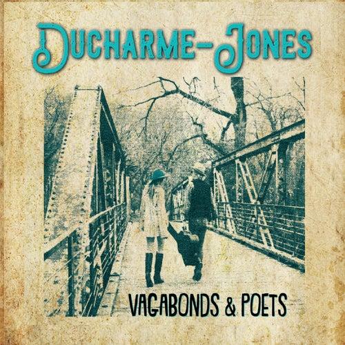 Vagabonds and Poets by Ducharme-Jones