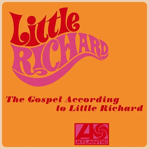 The Gospel According to Little Richard de Little Richard