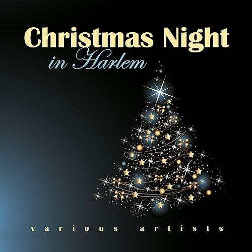 Christmas Night in Harlem by Various Artists