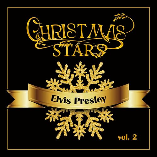 Christmas Stars: Elvis Presley, Vol. 2 by Elvis Presley