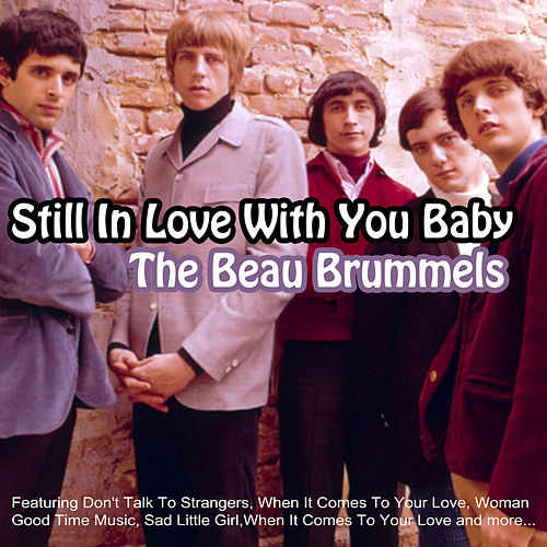 Still In Love With You Baby de The Beau Brummels