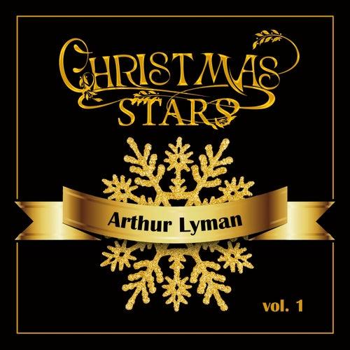 Christmas Stars: Arthur Lyman, Vol. 1 von Arthur Lyman