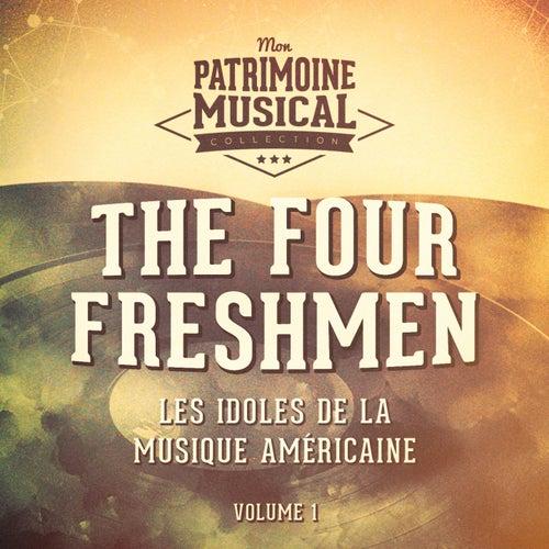 Les idoles de la musique américaine : The Four Freshmen, Vol. 1 de The Four Freshmen