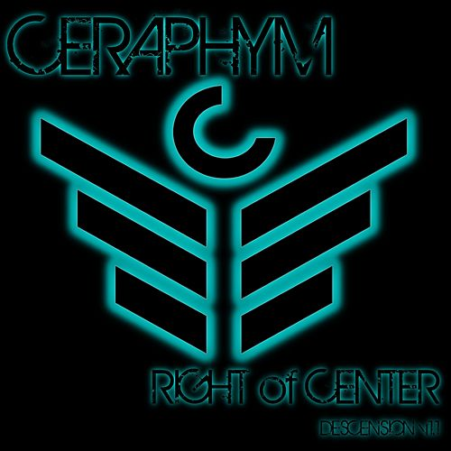 Right of Center by Ceraphym