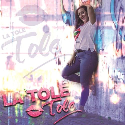 La Tole Tole by La Tole Tole