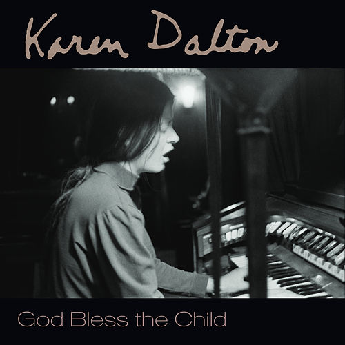 God Bless the Child by Karen Dalton