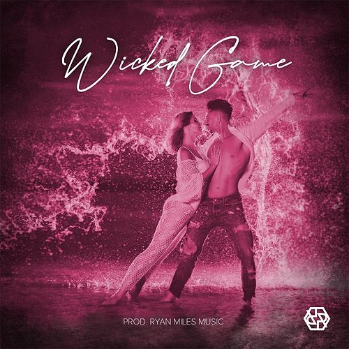 Wicked Game (Bachata Version) de Ryan Miles
