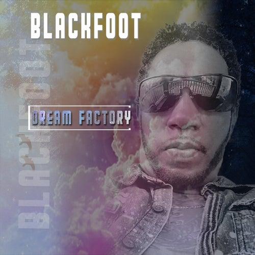 Dream Factory by Blackfoot