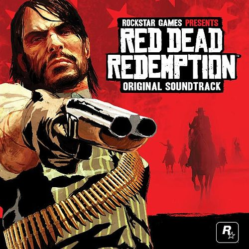 Red Dead Redemption Original Soundtrack by Various Artists