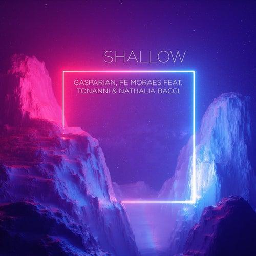 Shallow (feat. Tonanni & Nathalia Bacci) von Gasparian