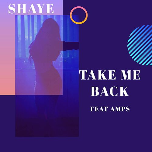 Take Me Back de Shaye
