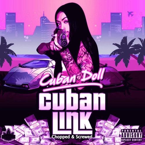 Cuban Link (Chopped & Screwed) de Cuban Doll