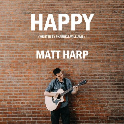 Happy by Matt Harp