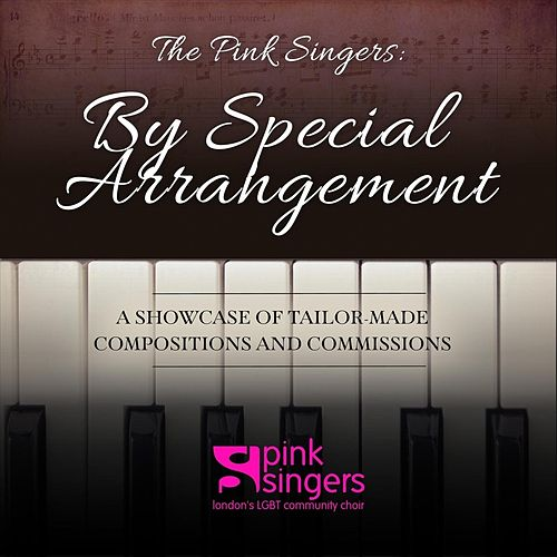 By Special Arrangement by The Pink Singers