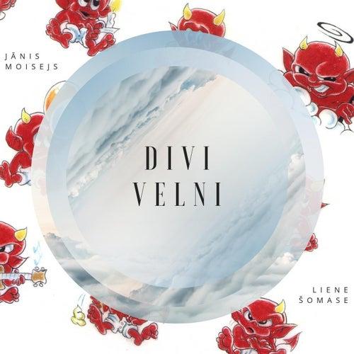 Divi Velni (feat. Liene Šomase) by Jānis Moisejs