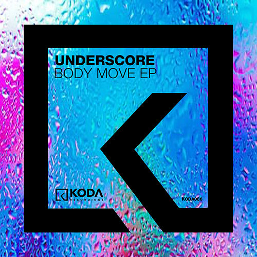 Body Move EP by Underscore
